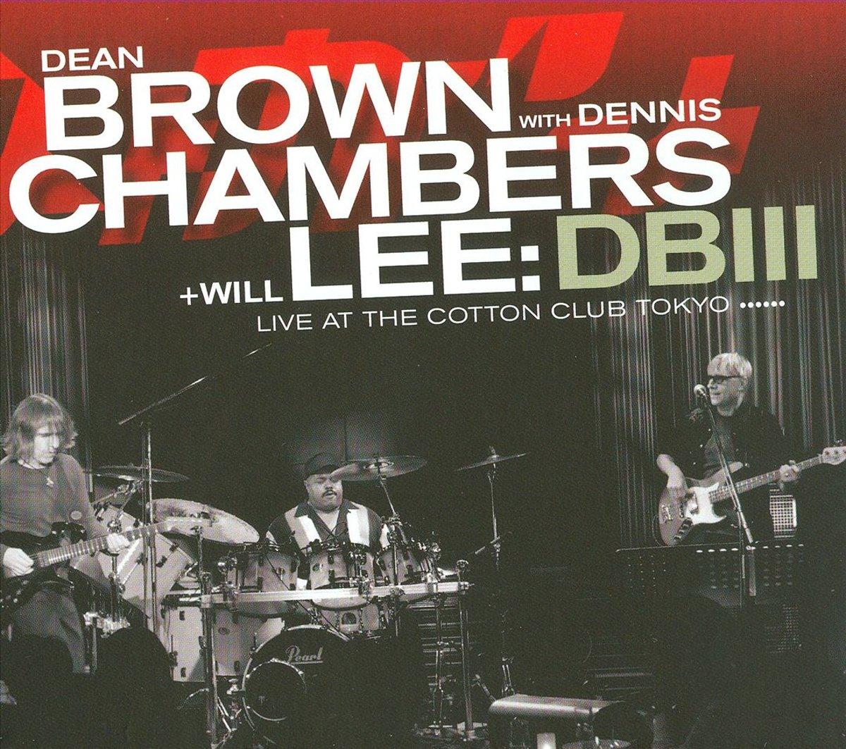 Dean Brown,Деннис Чэмберс Dean Brown, Dennis Chambers. Db III цена
