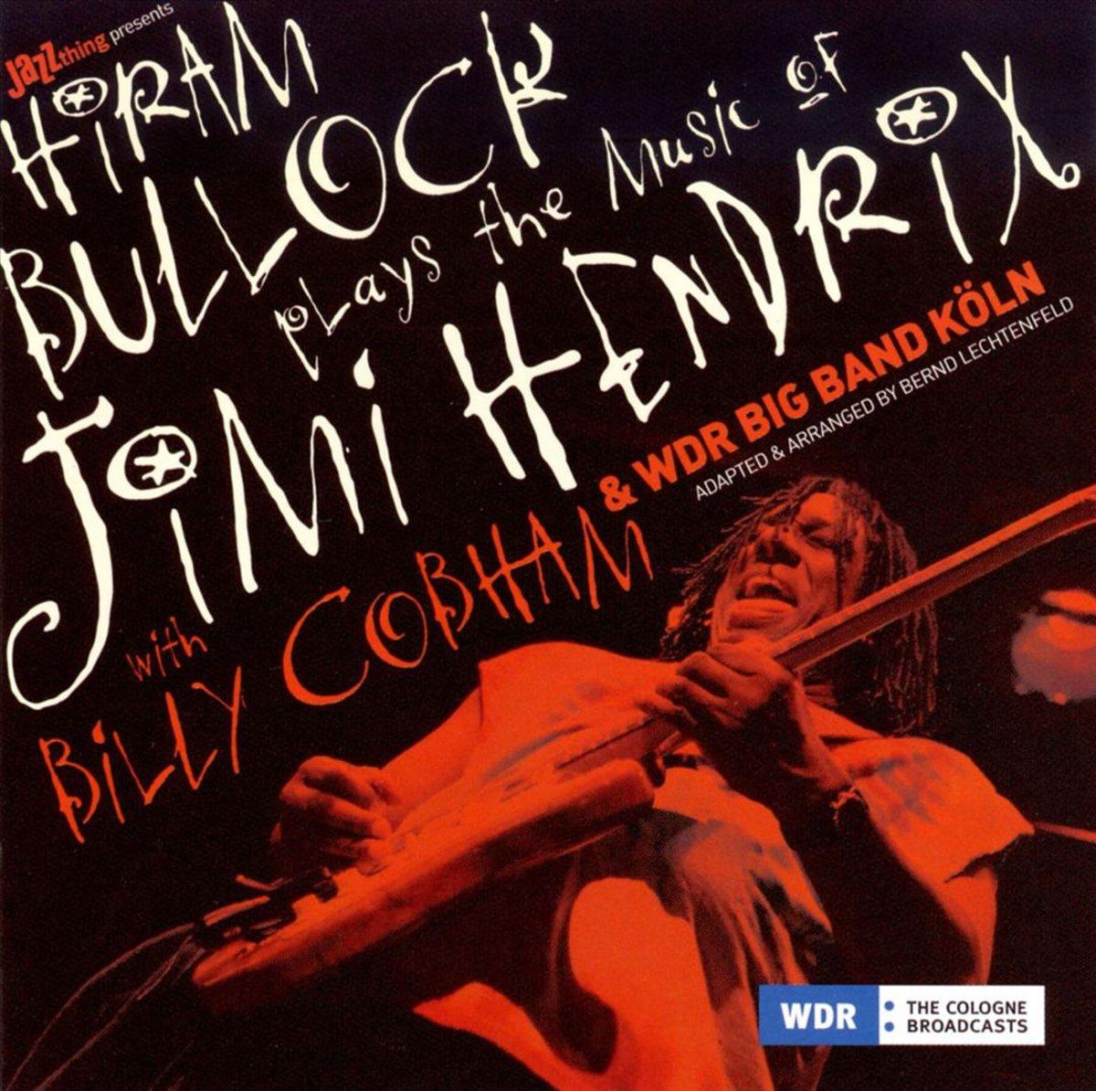 Хирам Баллок Hiram Bullock. Plays The Music Of Jimi Hendrix (LP)