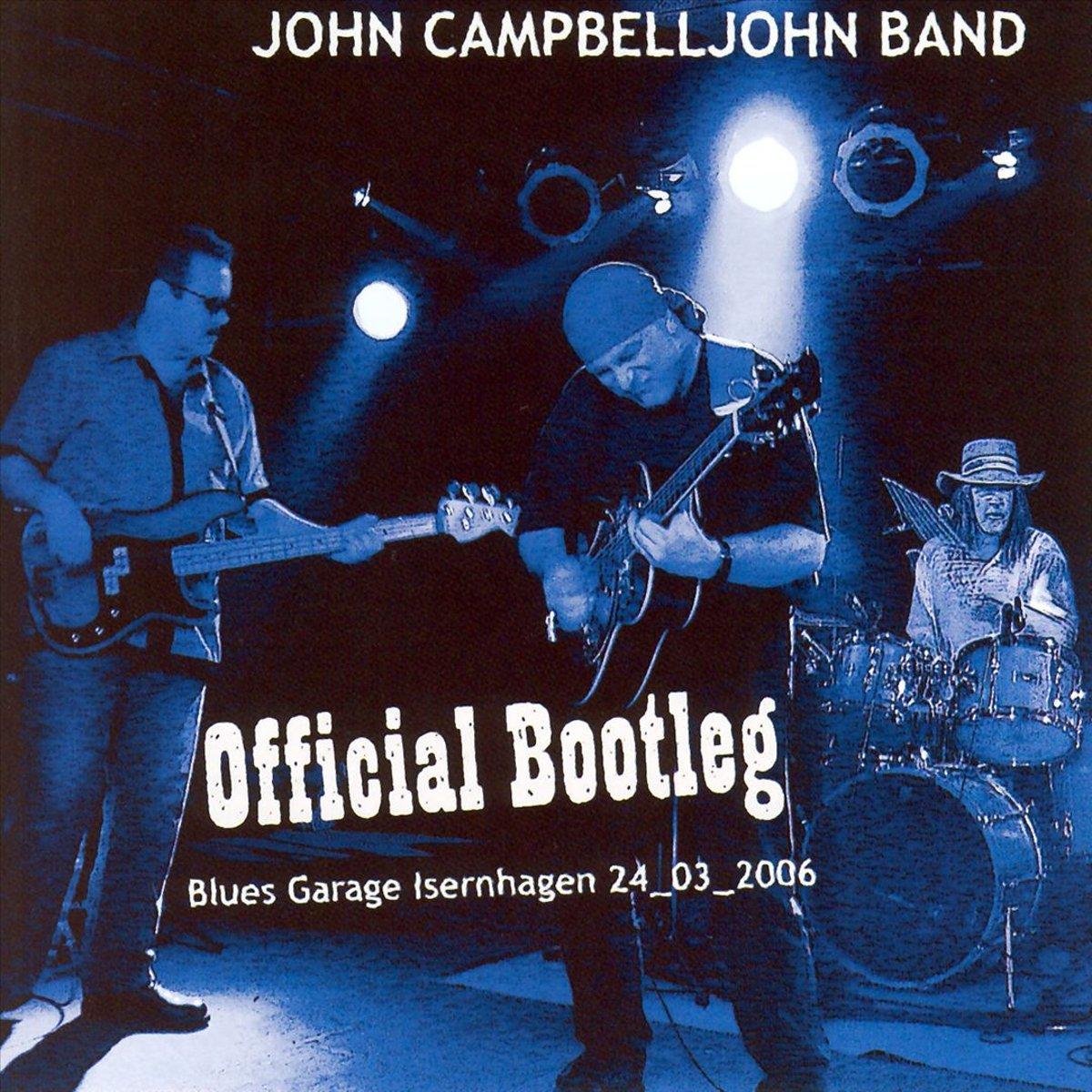 John Campbelljohn. Official Bootleg: 24 03 2006