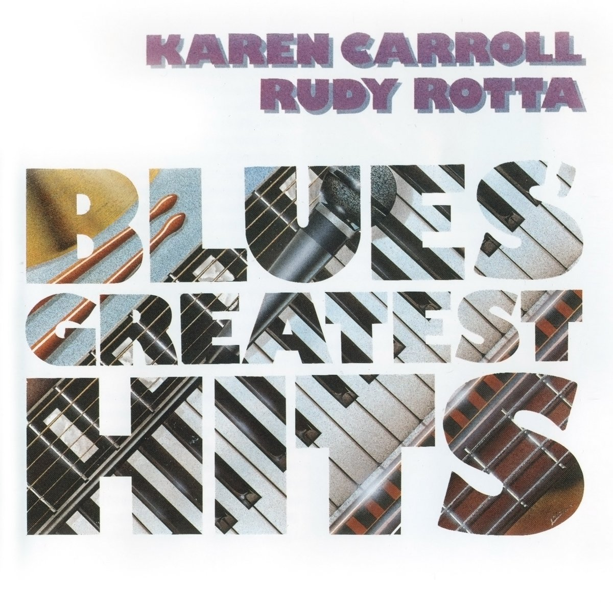 Karen Carroll,Rotta Rudy Carroll & Rotta. Blues Greatest Hits