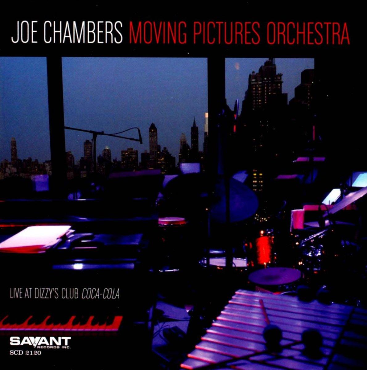 Джо Чемберс Joe Chambers. Joe Chambers Moving Pictures Orchestra
