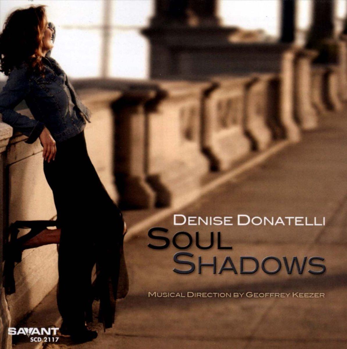 Denise Donatelli Denise Donatelli Soul Shadows