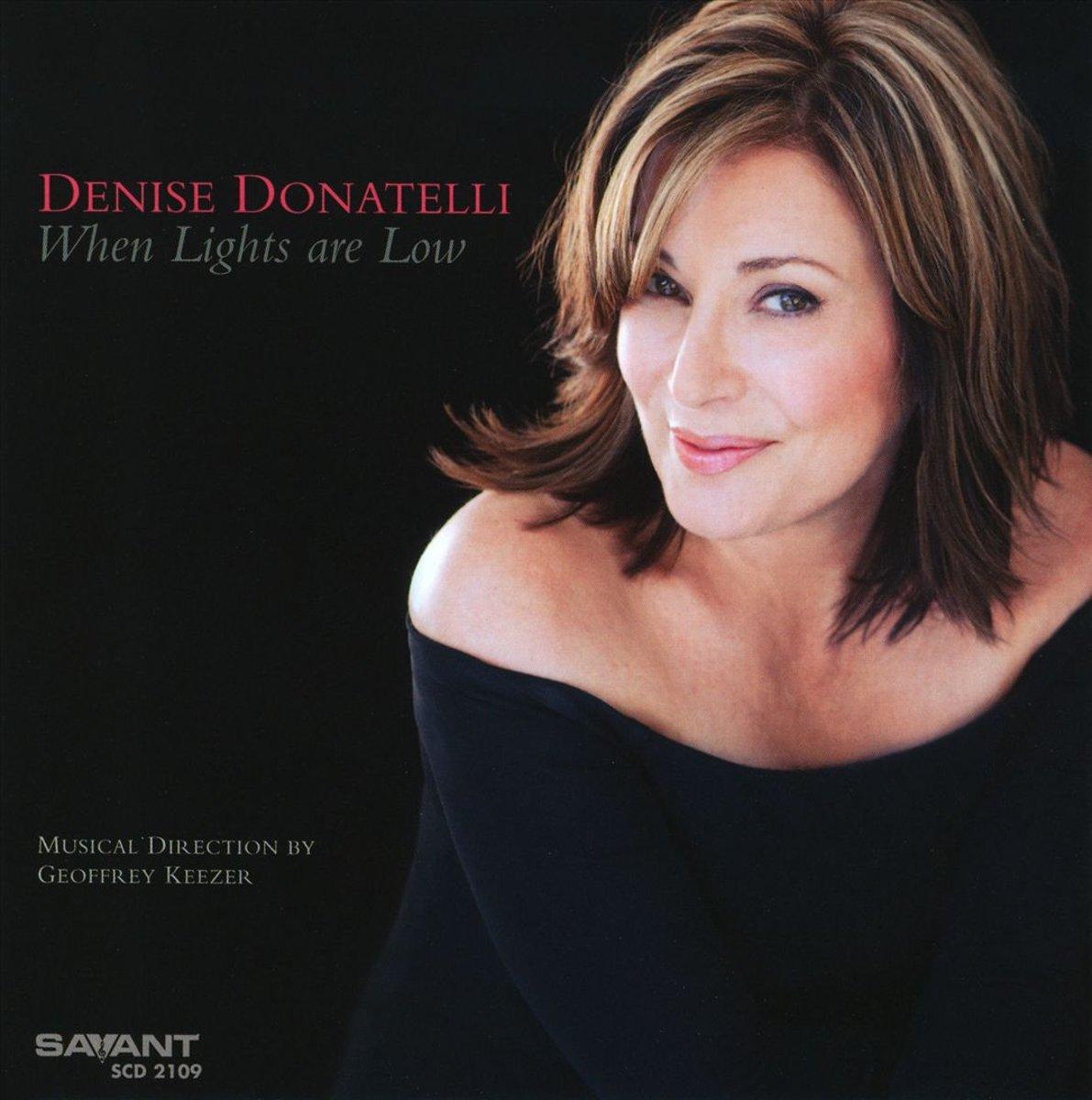 Denise Donatelli Denise Donatelli When Lights Are Low