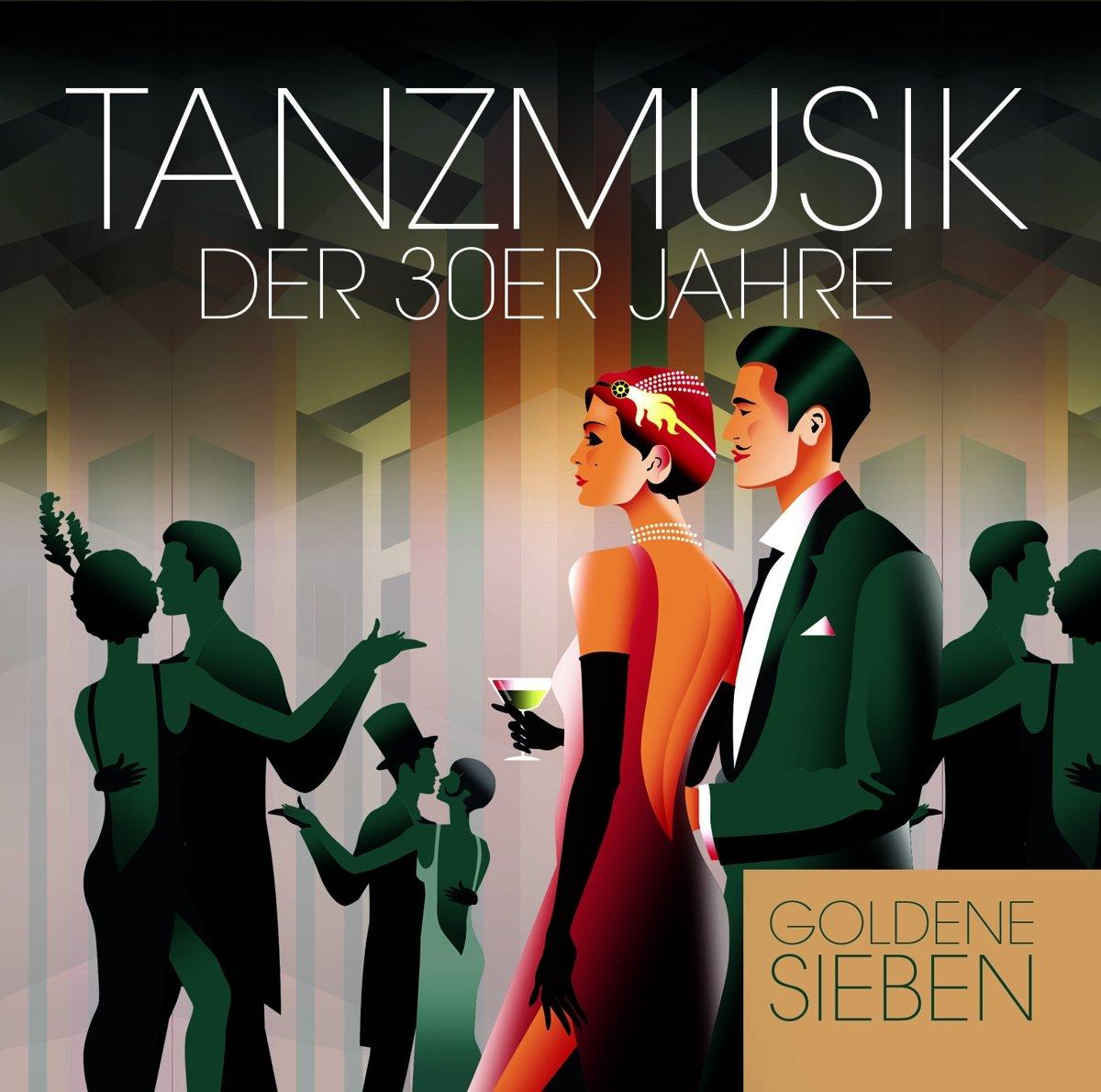 Die Goldene Sieben Goldene Sieben. Tanzmusik Der 30er Jahre der goldene ring