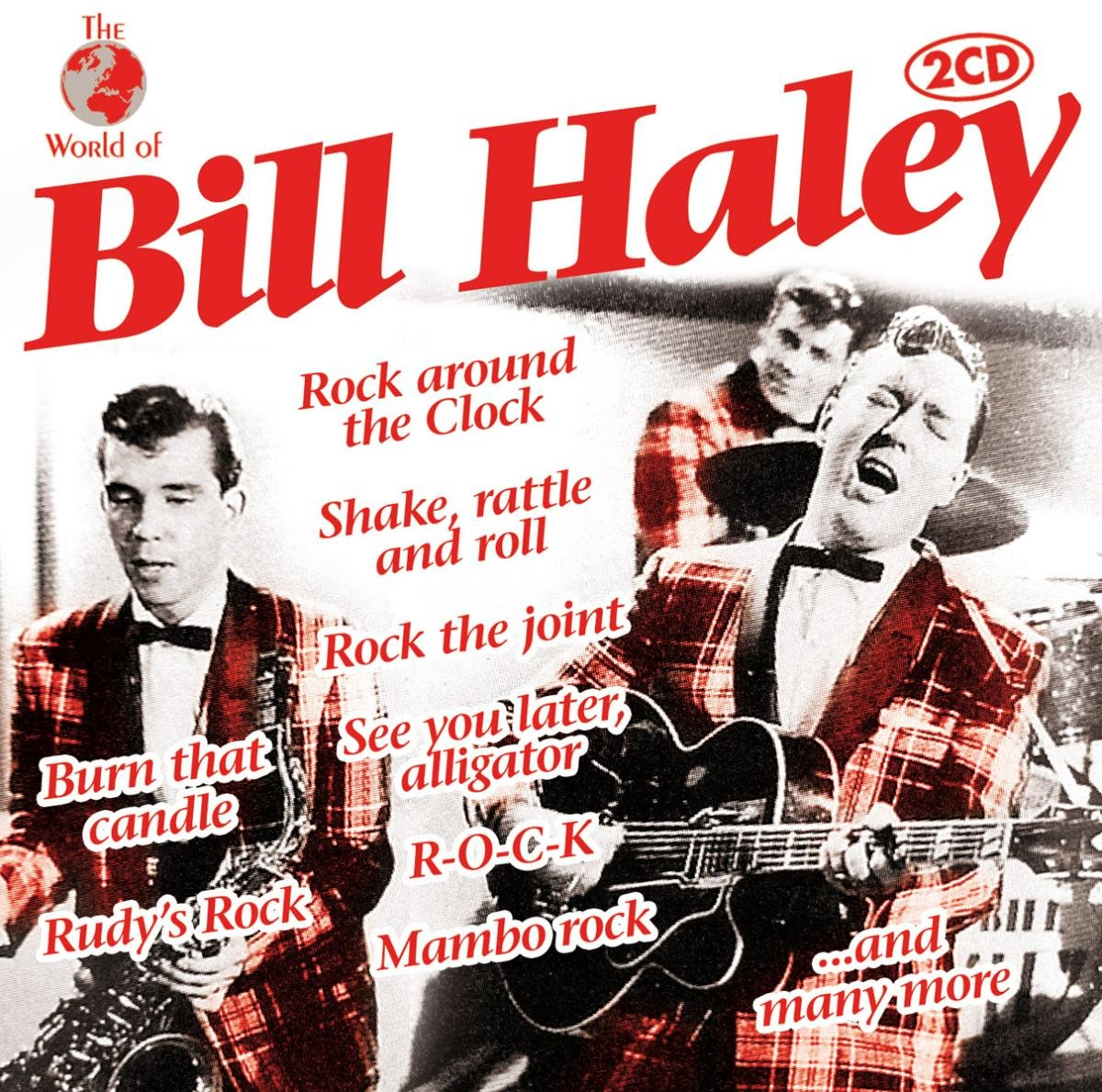 Bill Haley And His Comets Bill Haley & His Comets. World Of Bill Haley (2 CD) bill flanagan bill flanigan u2 at the end of the world