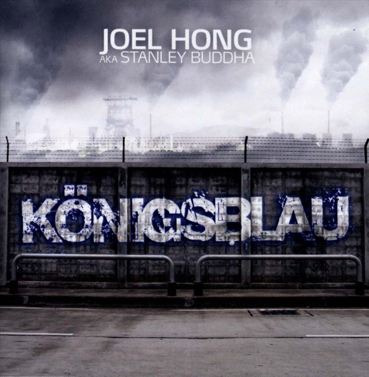 Joel Hong,Aka Stanley Buddha Joel Hong, Aka Stanley Buddha. Konigsblau цена и фото