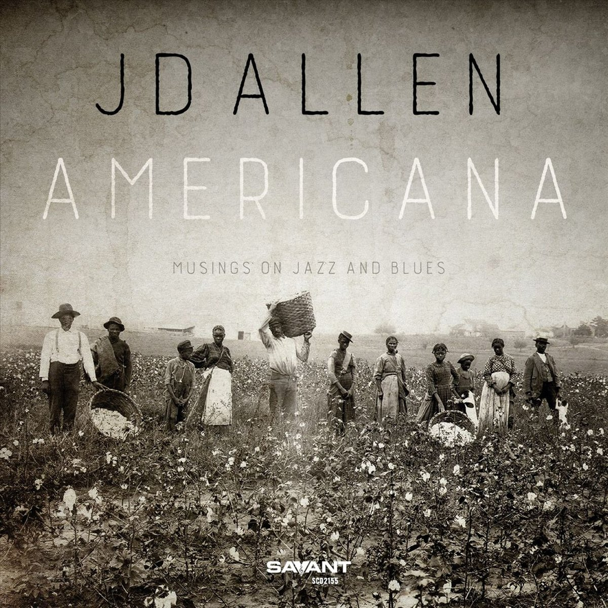 Jd Allen Jd Allen. Americana - Musings On Jazz And Blues цена и фото
