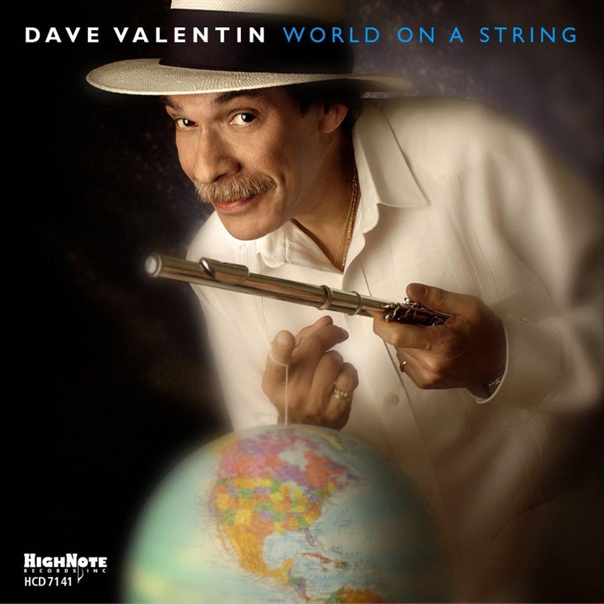 Дэйв Валентайн Dave Valentin. World On A String dave rankin third world war