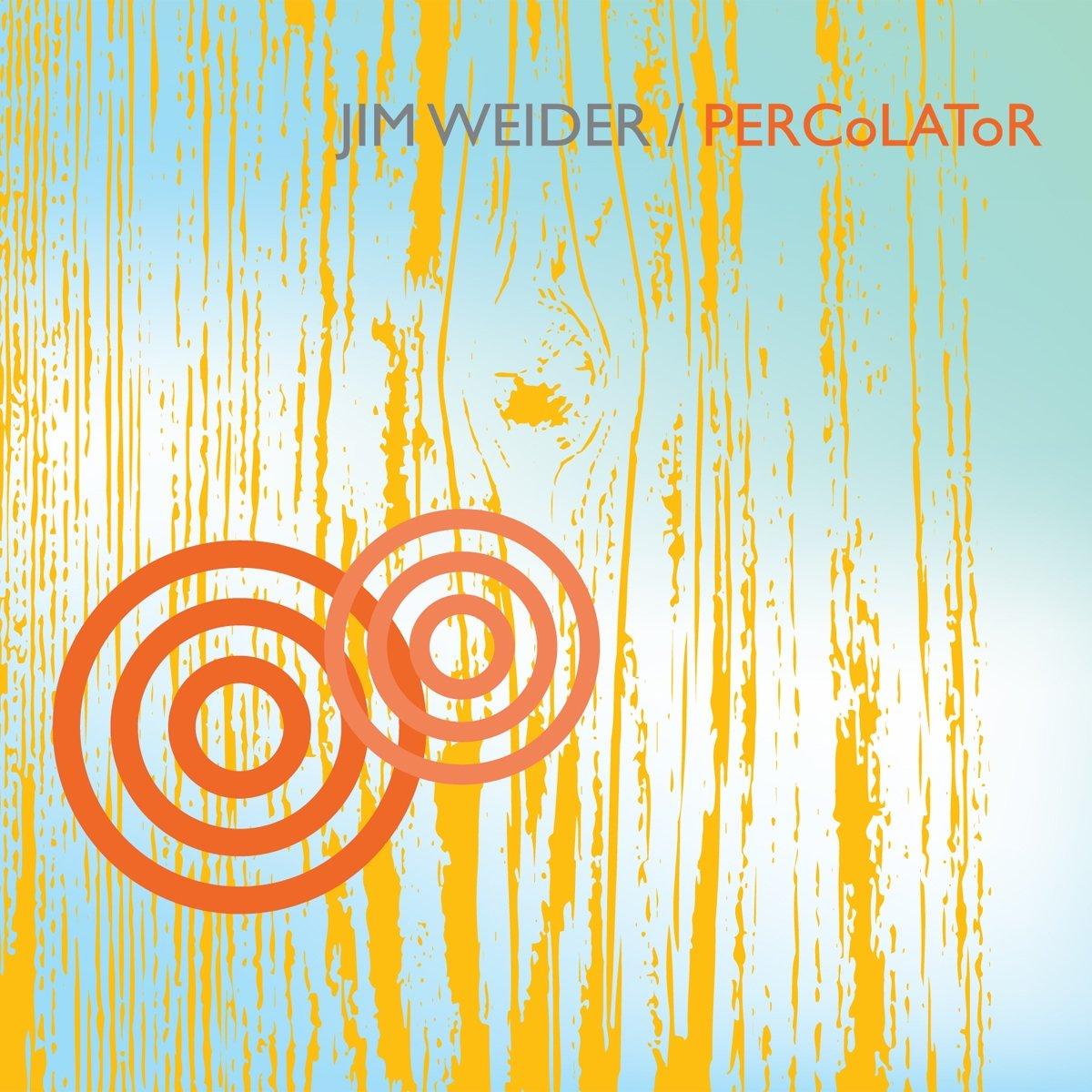 Jim Weider Weider. Percolator