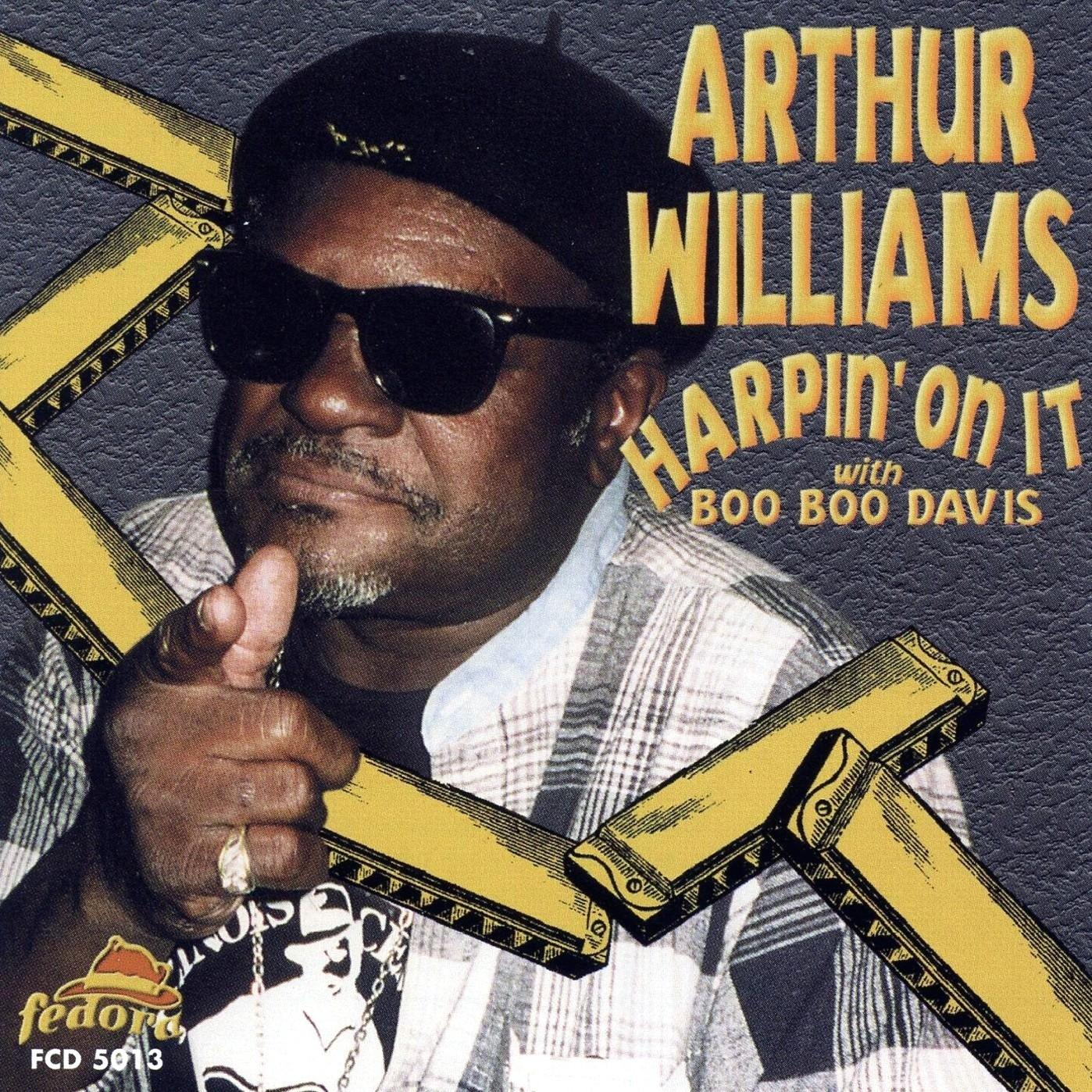 Arthur Williams Williams. Harpin On It