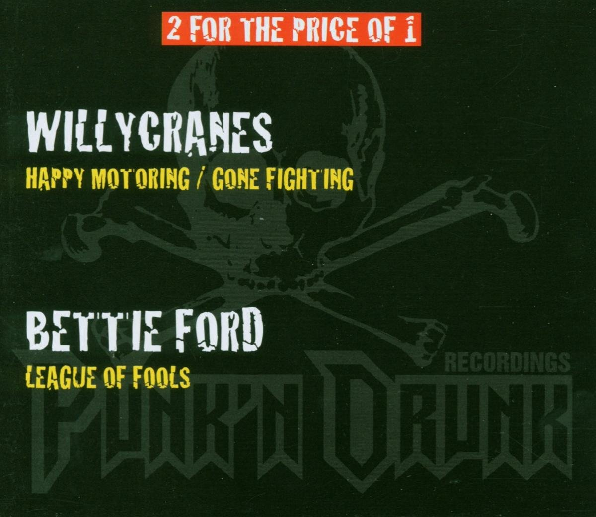 Ford Bettie,Willycranes Bettie Ford / Willycranes. Happy Motoring, Gone Fighting (3 CD)