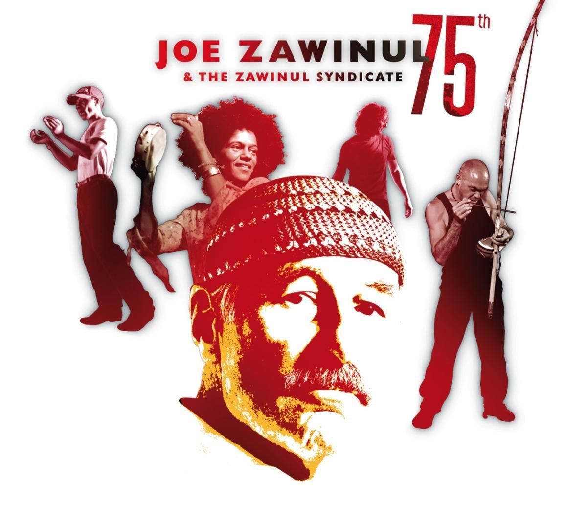 Джо Завинул,The Zawinul Syndicate Joe Zawinul & The Zawinul Syndicate. 75th (2 LP) джо хендерсон joe henderson mode for joe lp