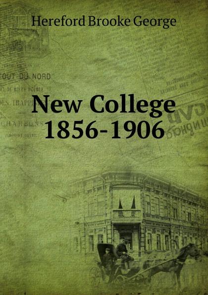 Hereford Brooke George New College 1856-1906 george hereford brooke battles of english history