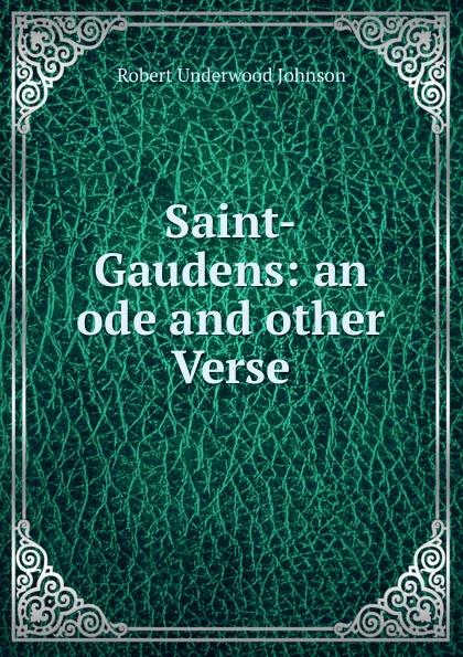 Saint-Gaudens: an ode and other Verse