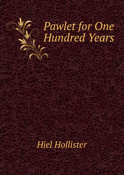 Hiel Hollister Pawlet for One Hundred Years футболка hollister артикул 612220127