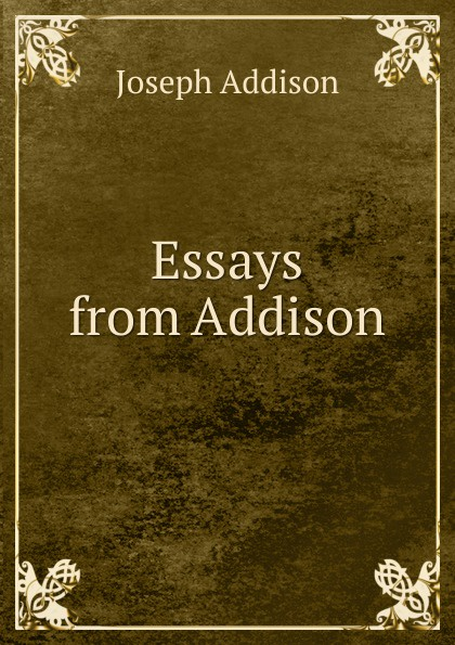 Essays from Addison