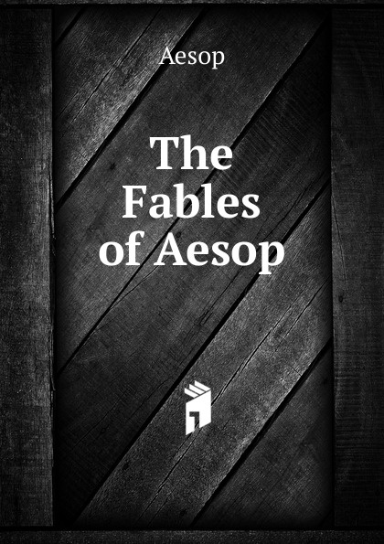Эзоп The Fables of Aesop aesop fables isbn 9785521057122