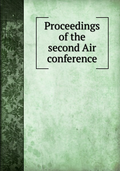 Proceedings of the second Air conference