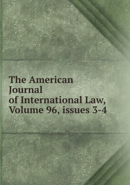 The American Journal of International Law, Volume 96,.issues 3-4 dysprosium metal 99 9% 5 grams 0 176 oz