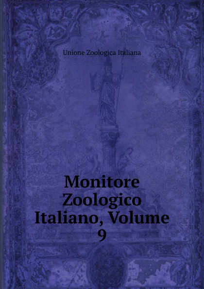 Monitore Zoologico Italiano, Volume 9