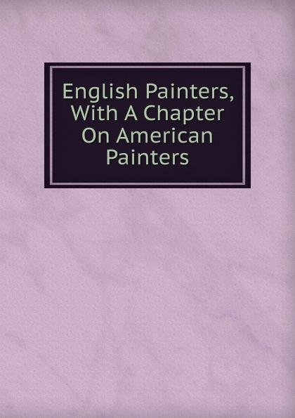 English Painters, With A Chapter On American Painters surrealist painters page 4