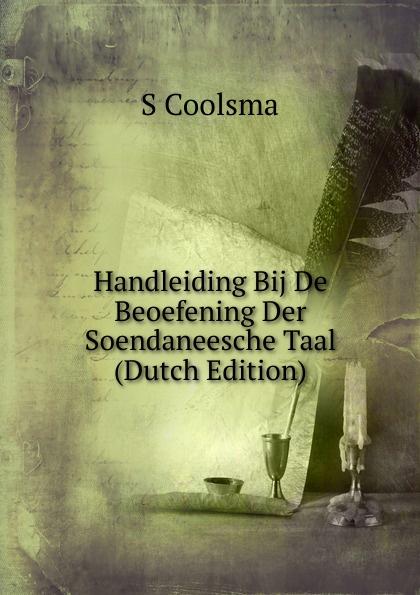 S Coolsma Handleiding Bij De Beoefening Der Soendaneesche Taal (Dutch Edition) de russische taal