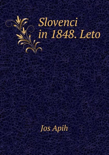 Jos Apih Slovenci in 1848. Leto tatry leto oddych krasa