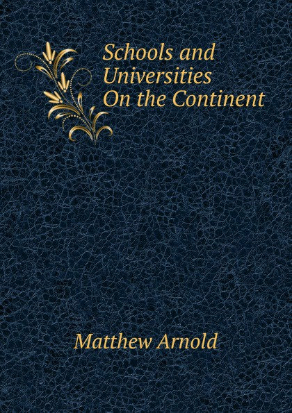 Schools and Universities On the Continent