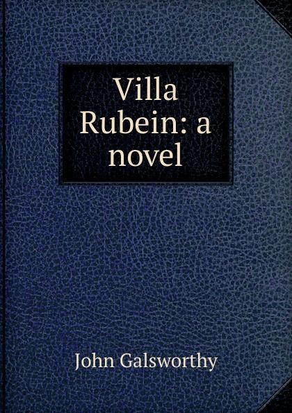 лучшая цена John Galsworthy Villa Rubein: a novel