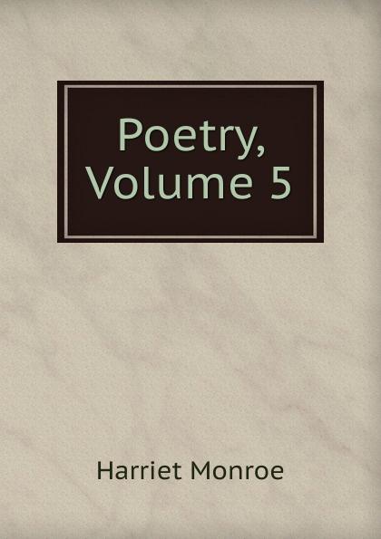 Poetry, Volume 5