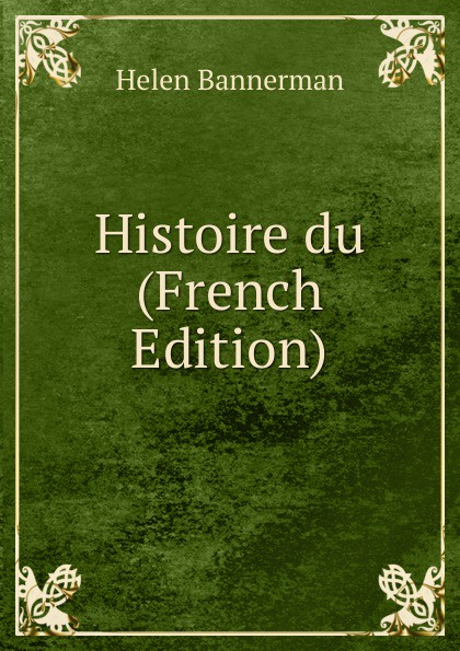 Histoire du (French Edition)