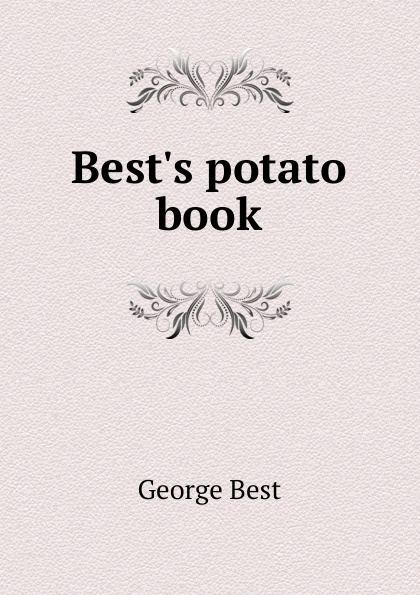 George Best Best.s potato book