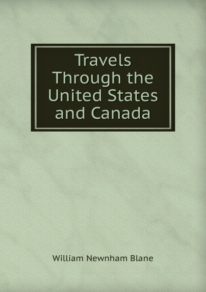 Travels Through the United States and Canada