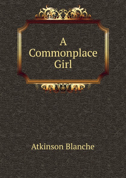 A Commonplace Girl