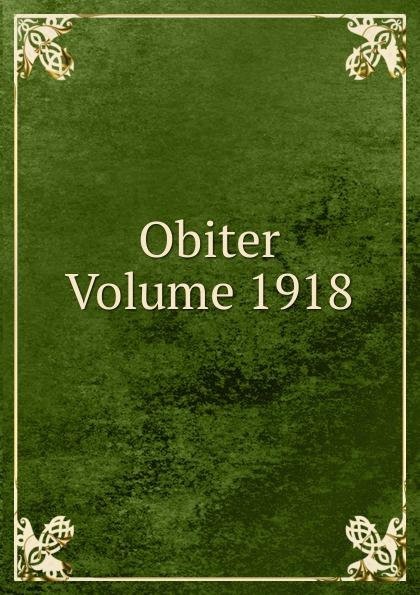 Obiter Volume 1918