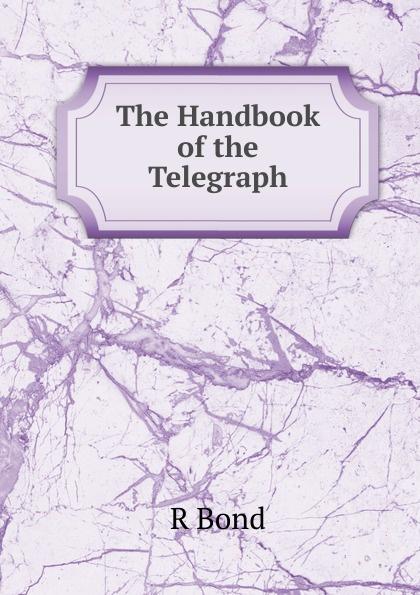R Bond The Handbook of the Telegraph joe mysak handbook for muni bond issuers