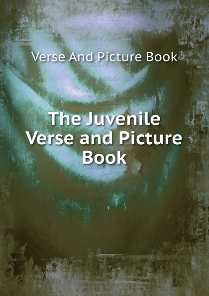Verse And Picture Book The Juvenile Verse and Picture Book clothes and fashion picture book