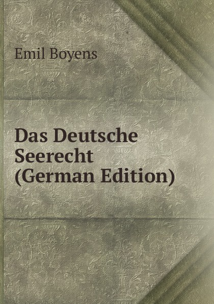 Das Deutsche Seerecht (German Edition)