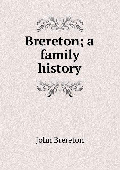 John Brereton Brereton; a family history richard brereton g chemometrics for pattern recognition