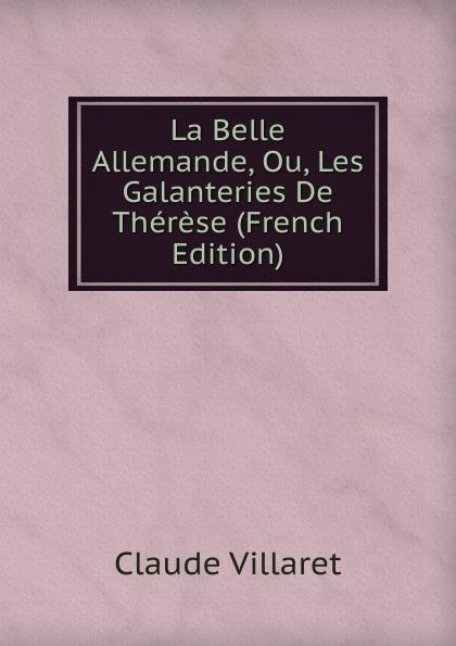 Les Galanteries de Thérèse (French Edition)