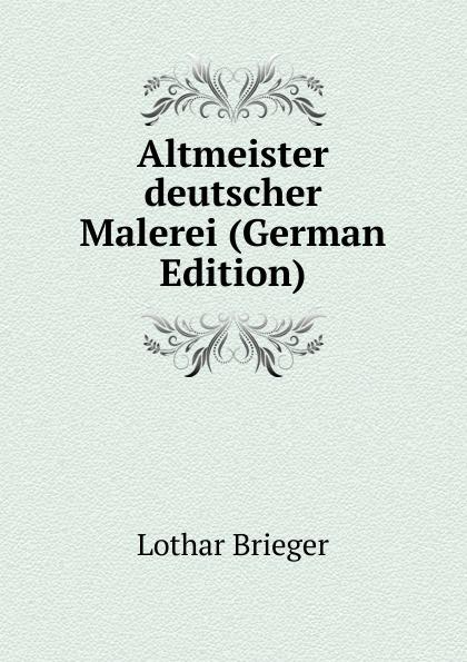 Altmeister deutscher Malerei (German Edition)