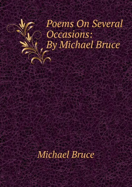 Michael Bruce Poems On Several Occasions: By Michael Bruce bruce schneier bruce schneier on trust set