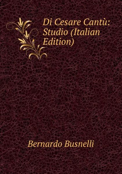 Di Cesare Cantu: Studio (Italian Edition)
