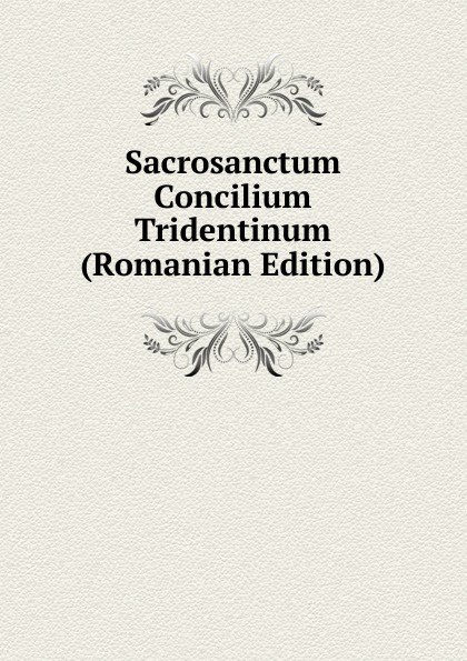 Sacrosanctum Concilium Tridentinum (Romanian Edition) faak huge anal plug dilatador anal trainer sex toys for woman anal dildo butt plug prostate massage adult sex toys for couples