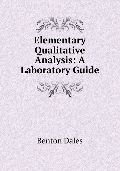 Elementary Qualitative Analysis: A Laboratory Guide