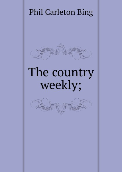 The country weekly;