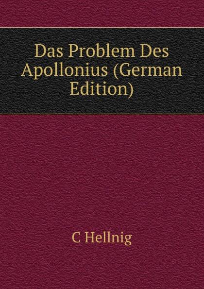 Das Problem Des Apollonius (German Edition) Эта книга — репринт оригинального издания, созданный на основе...