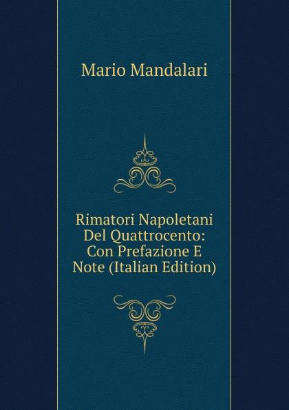 Mario Mandalari Rimatori Napoletani Del Quattrocento: Con Prefazione E Note (Italian Edition) the english ladder 4 activity book cd