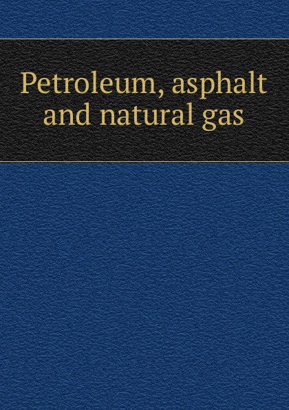 лучшая цена Petroleum, asphalt and natural gas