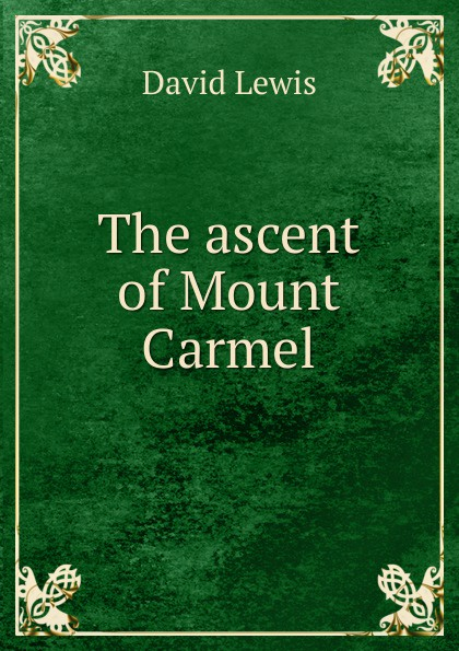 Фото - David Lewis The ascent of Mount Carmel st john of the cross ascent of mount carmel